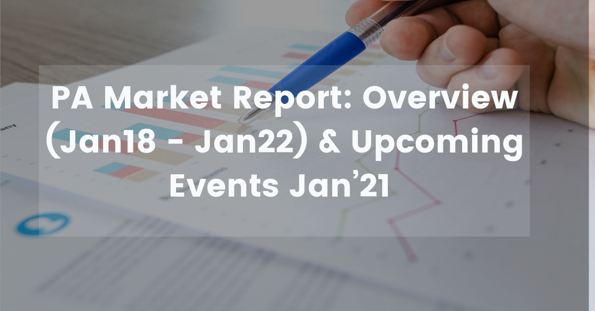 PA Market Report Overview Upcoming Events Jan21Jan18 Jan22