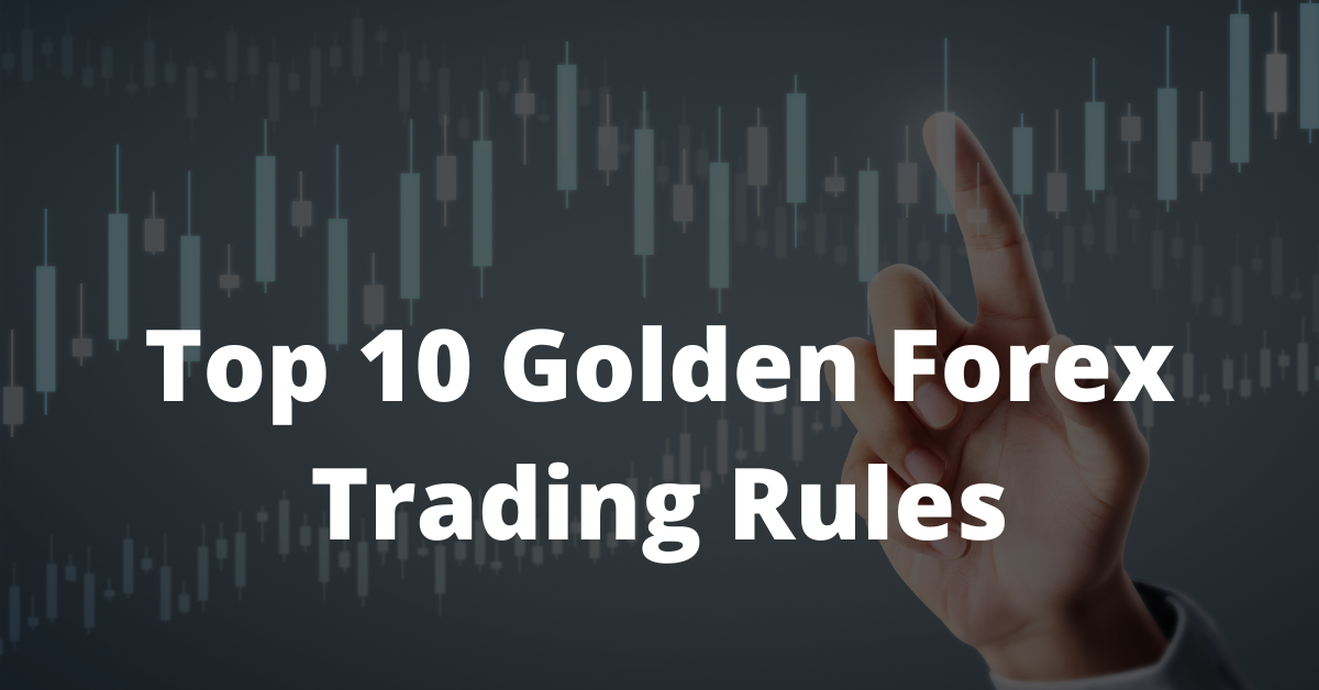 forex trading rules