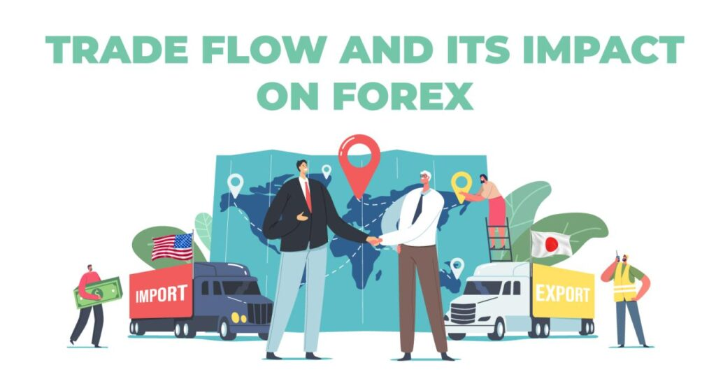 Trade Flow in Forex
