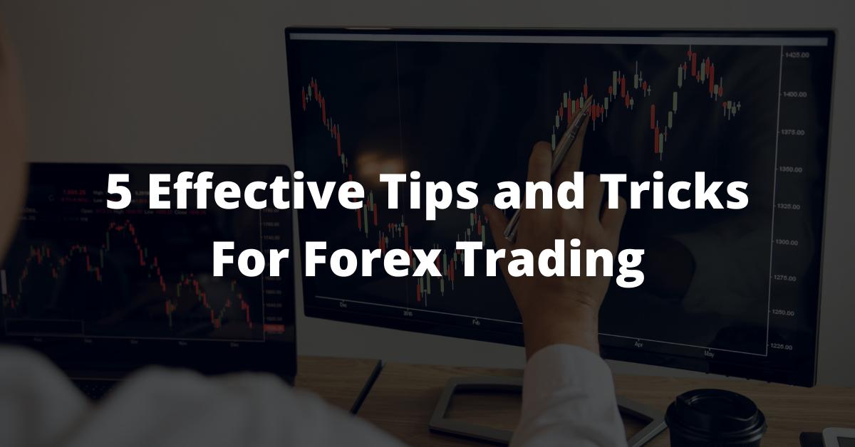 Tricks For Forex Trading