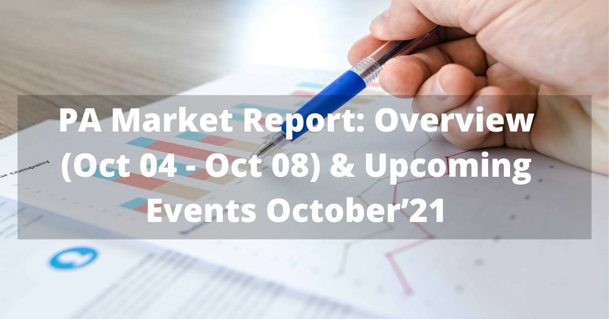 PA Market Report Overview (Oct 04 - Oct 08)
